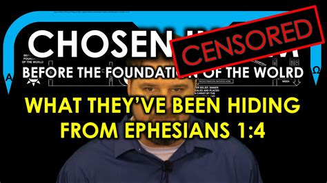 @ Chosen Censored - What They Ve Been Hiding From Ephesians 1 4.