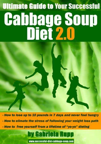 [click]cabbage Soup Diet 2 0 - The Ultimate Guide Ebook Gabriela .