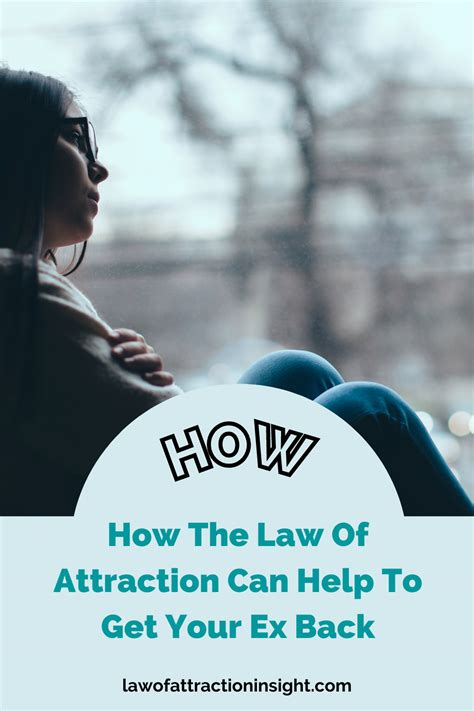@ Can The Law Of Attraction Be Used To Get Your Ex Back If .