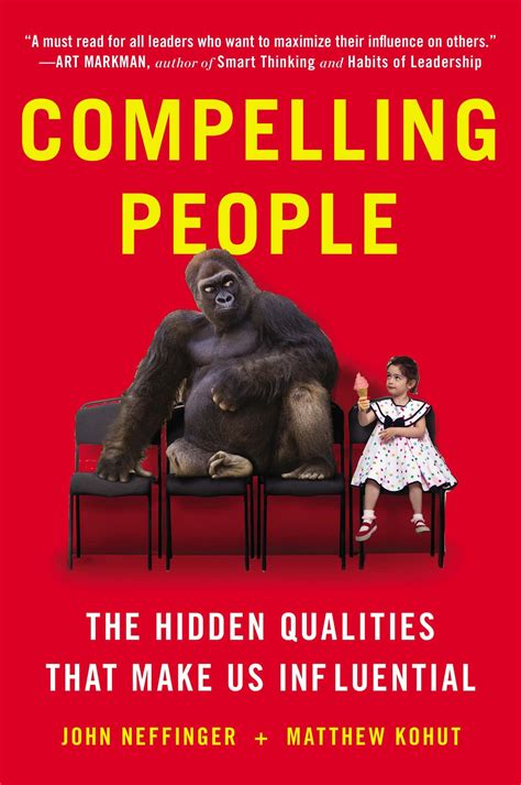 [pdf] Compelling People The Hidden Qualities That Make Us .