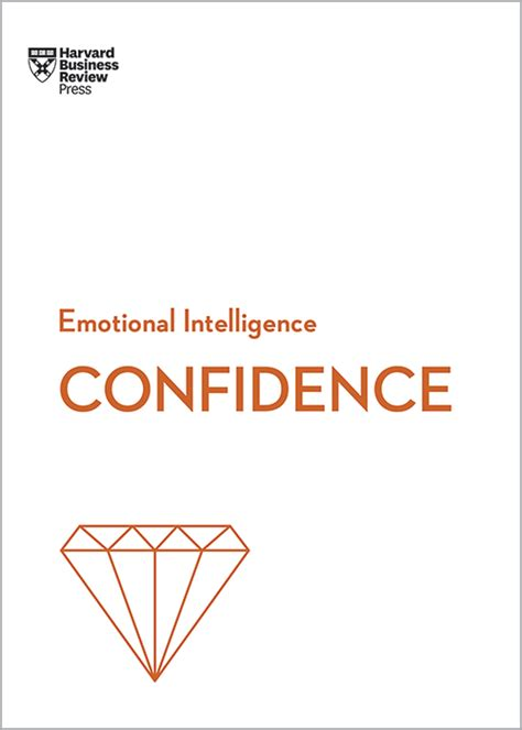 [pdf] Confidence Hbr Emotional Intelligence Series.