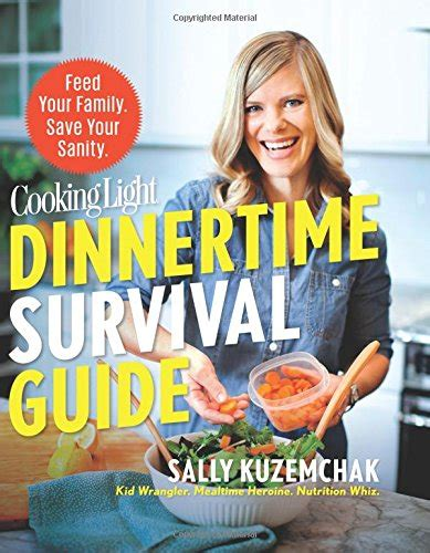 [pdf] Cooking Light Dinnertime Survival Guide Feed Your Family .
