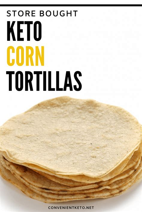Corn Tortillas Ketogenic Diet