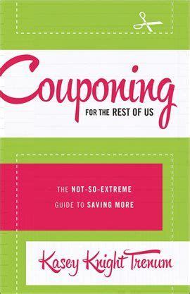 [pdf] Couponing For The Rest Of Us Trenum Kasey Knight Epub .