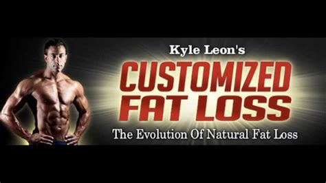 Customized Fat Loss Review – Kyle Leon - Thesilverbird.