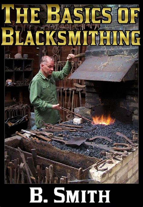 @ Dblacksmit  The Fundamentals Of Blacksmithing Ebook .