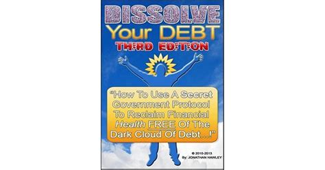 [pdf] Dissolve Your Debt - Satcomm911 Com.