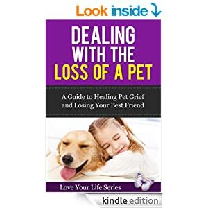[pdf] Dealing With The Loss Of A Pet A Guide To Healing Pet .