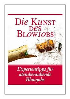Die Kunst Des Blow Jobs -- Expertentipps F - Video Dailymotion.