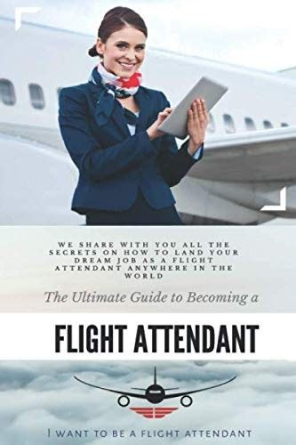 [pdf] Download How To Become A Flight Attendant The Ultimate Guide.