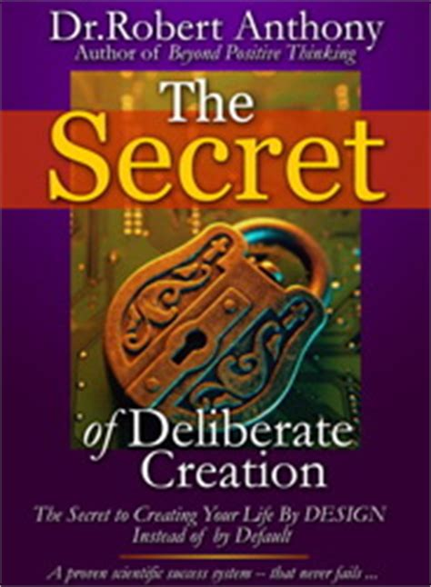 @ Dr Robert Anthony   The Secret Of Deliberate Creation And .