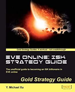 @ Eve Online Isk Strategy Guide Book - Oreilly Com.