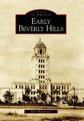 [pdf] Early Beverly Hills Images Of America Arcadia Publishing.