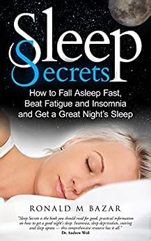 @ Ebook Sleep Secrets How To Fall Asleep Fast Beat Fatigue .