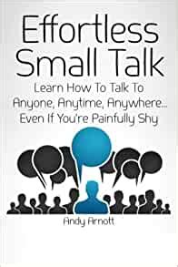 [pdf] Effortless Small Talk Learn How To Talk To Anyone .