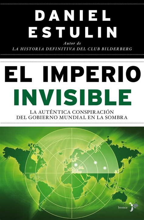 El Imperio Invisible : Daniel Estulin : 9788484531890.