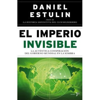 El Imperio Invisible: Amazon.es: Daniel Estulin, Ana Isabel Sánchez.