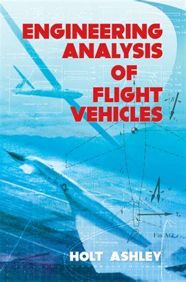 Engineering Analysis Of Flight Vehicles (ebook) - Dover Publications.