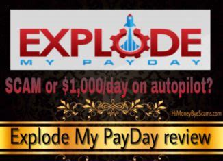 [click]explode My Payday - Scam Revealed.
