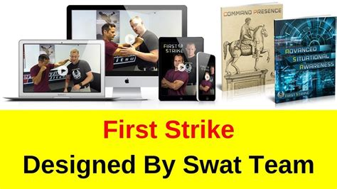 First Strike - Designed By Swat Team Leader From The Specforce T.