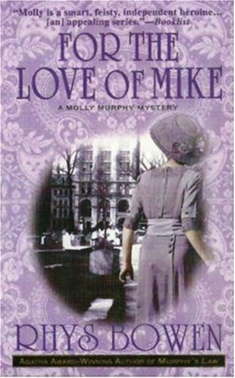 [click]for The Love Of Mike Molly Murphy Mysteries  3 By Rhys .