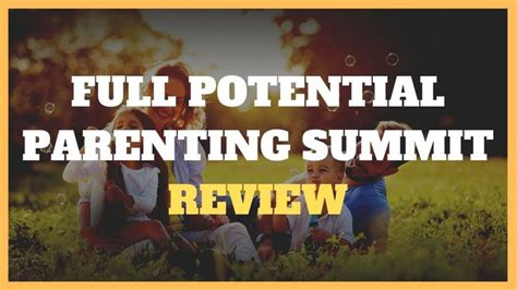 Full Potential Parenting Summit Review Truth On Alison Morris.