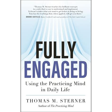 [pdf] Fully Engaged Using The Practicing Mind In Daily Life