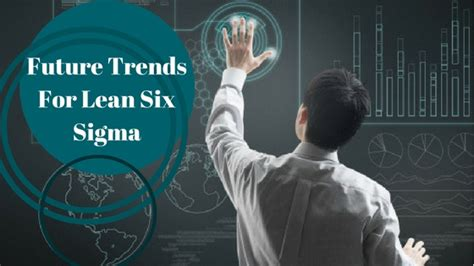 @ Future Trends For Lean Six Sigma - The Iil Blog.