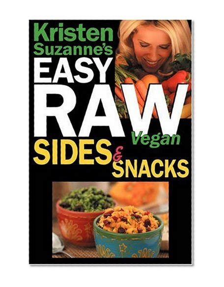 Get The Price For 11 Kristen Suzannes Easy Raw Recipe Ebooks.