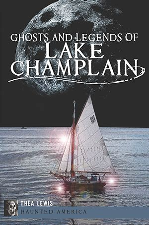 [pdf] Ghosts And Legends Of Lake Champlain Haunted America.