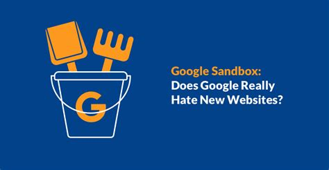 Google Sandbox: Does Google Really Hate New Websites? - Ahrefs.