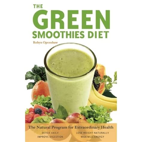 [pdf] Green Smoothies Diet The Natural Program For Extraordinary .