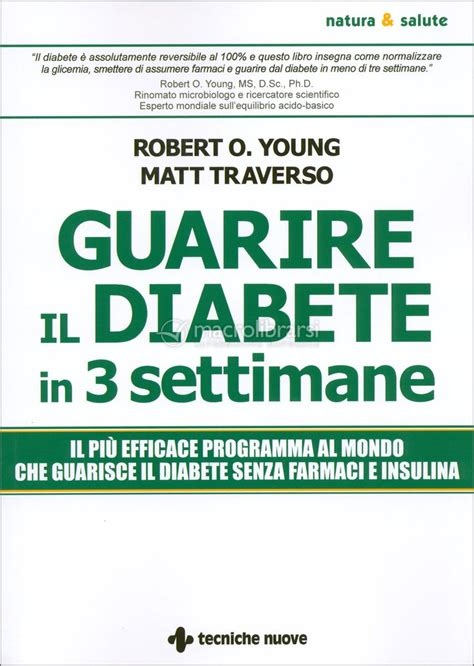 Guarire Il Diabete In 3 Settimane - Matt Traverso, Robert - Goodbook.