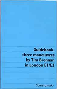 [pdf] Guidebook Three Manoeuvres In London E1 E2 Camerawords.