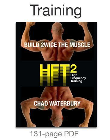 @ Hft2 - High Frequency Training - Build Twice The Muscle .