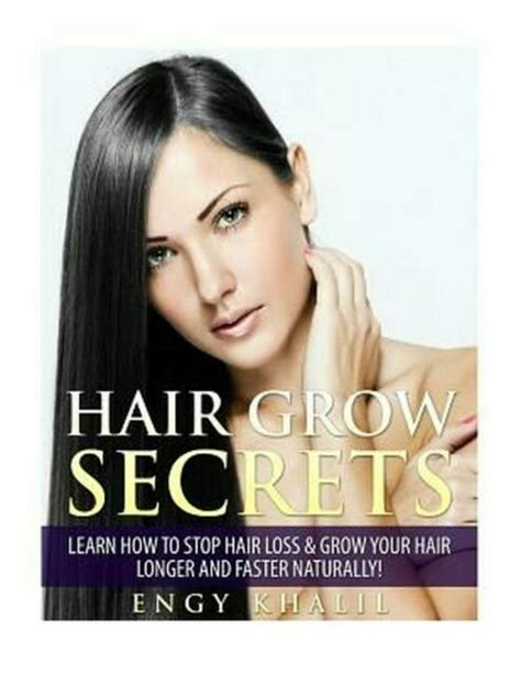 Hair Grow Secrets - Third Edition: Secrets To Stop Hair Loss, Regrow.