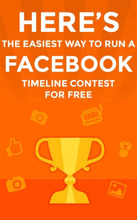 Heres The Easiest Way To Run A Facebook Timeline Contest For Free.