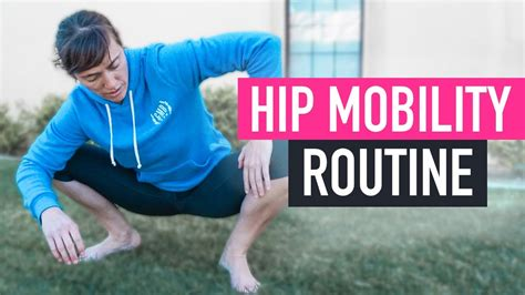 Hip Mobility Routine: 8 Exercises To Do Daily For Less Pain And.