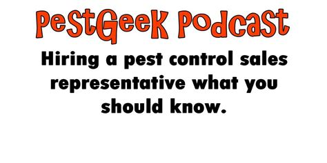 Hiring A Pest Control Sales Representative What You Should Know.