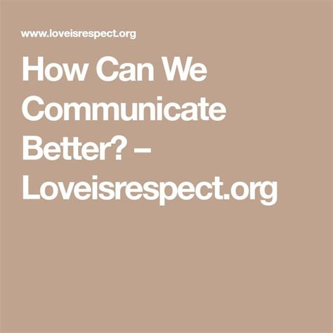 [click]how Can We Communicate Better  Loveisrespect Org.