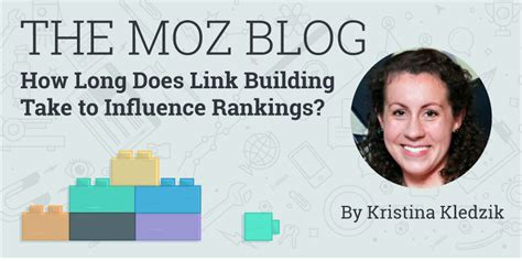 How Long Does Link Building Take To Influence Rankings? - Moz.
