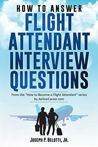 [pdf] How To Answer Flight Attendant Interview Questions 2017 .