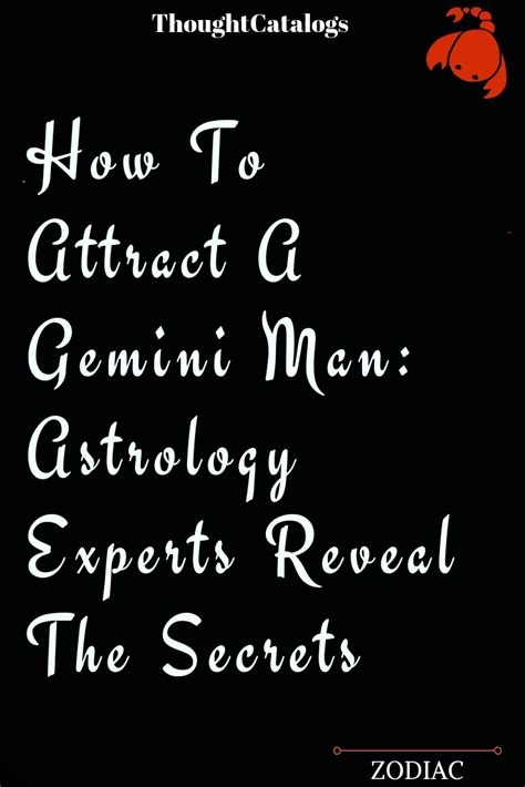 How To Attract A Gemini Man: Astrology Experts Reveal The Secrets.