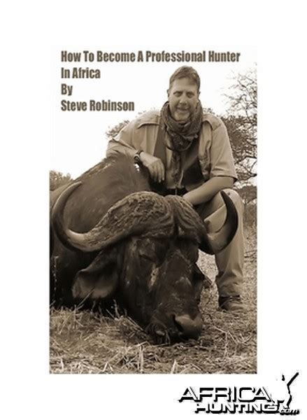 [click]how To Become A Professional Hunter In Africa By Steve .