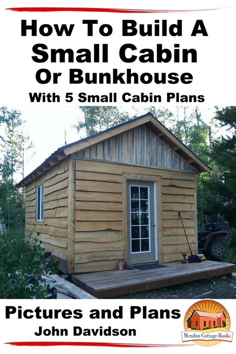 How To Build A Small Cabin Or Bunkhouse With 5 Small - Walmart.
