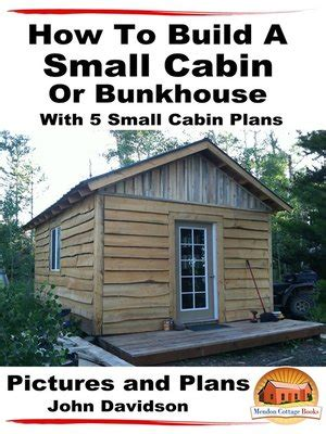 [click]how To Build A Small Cabin Or Bunkhouse With 5 Small Cabin