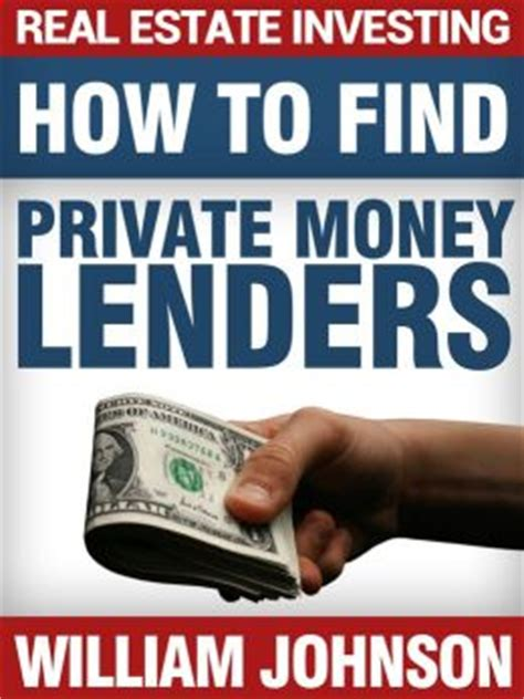 How To Find Private Money Lenders For Your Real Estate Investing.