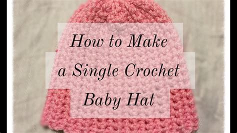 How To Make A Baby Hat Crochet