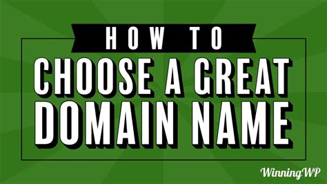 How To Choose A Great Domain Name For A Website - Winningwp.