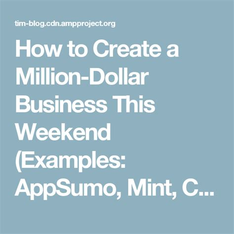 How To Create A Million-Dollar Business This Weekend (examples.